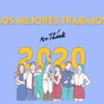 mejores trabajos Mr. Think 2020